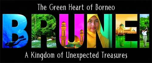 """Brunei: The Green Heart of Borneo, The Kingdom of Unexpected Treasures"""