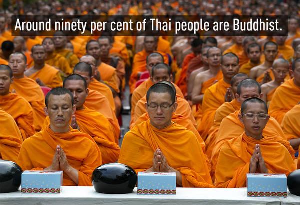 Có tới 90% dân số Thái Lan theo đạo Phật.