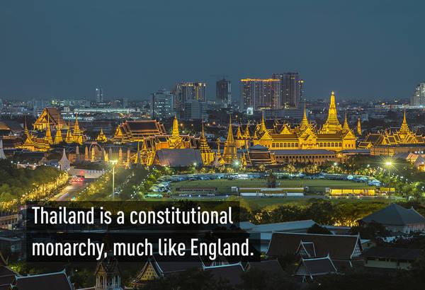 Thái Lan là một quốc gia quân chủ lập hiến (giống nước Anh)