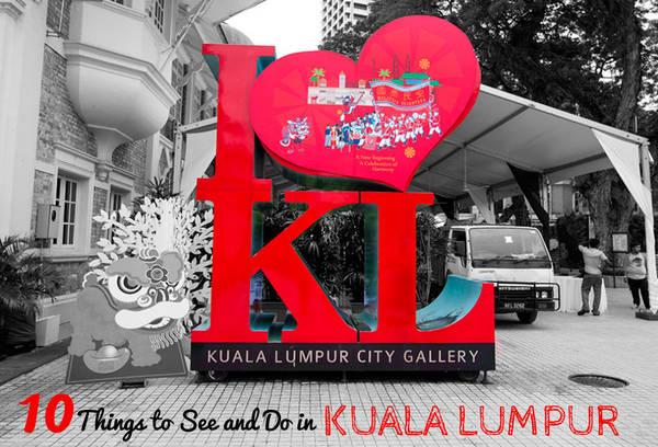 Du lich Kuala Lumpur - 10 trải nghiệm khó quên
