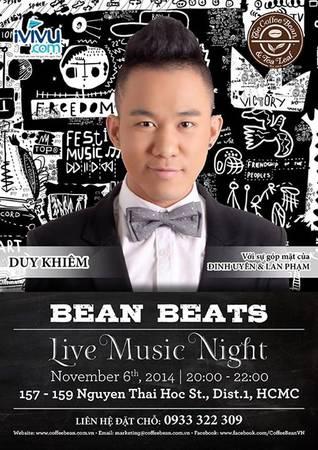 Bean Beats sẽ diễn ra lúc 20 giờ ngày 6/11/2014.
