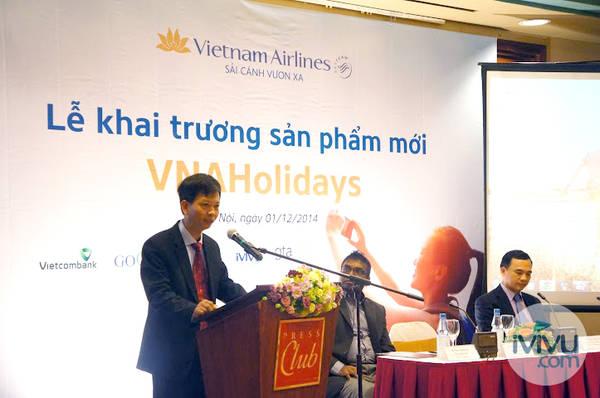 Ông Trịnh Ngọc Thành, Phó Tổng giám đốc Vietnam Airlines khẳng định những ưu thế của sản phẩm VNAHolidays
