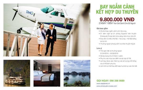 Gói bay ngắm cảnh kết hợp ngủ đêm trên du thuyền 2 ngày 1 đêm dành cho 2 khách với giá 9.800.000 đồng.